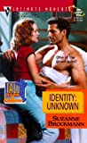 Identity: Unknown (Tall, Dark & Dangerous, Book 8)