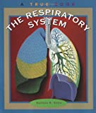 img - for The Respiratory System (A True Book) book / textbook / text book