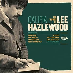 Califia: The Songs Of Lee Hazlewood