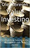 img - for Value Investing: Stock picking based on the discounted cash flow model book / textbook / text book