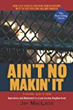 Image of Ain't No Makin' It: Aspirations and Attainment in a Low-Income Neighborhood, Third Edition