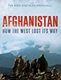 img - for Afghanistan: How the West Lost Its Way book / textbook / text book