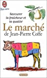 Le march� par Jean-Pierre Coffe