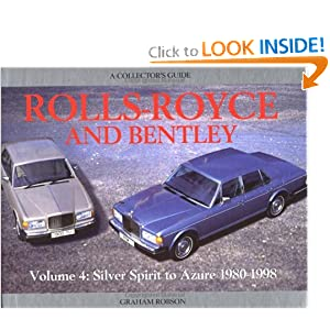 Rolls-Royce and Bentley Collector's Guide: V4, 1980-98: Silver Spirit to Azure (Acollector's Guide) Graham Robson