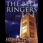 The Bell Ringers: A Novel | [Henry Porter]