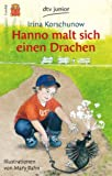 img - for Hanno Malt Sich Einen Drachen (German Edition) book / textbook / text book