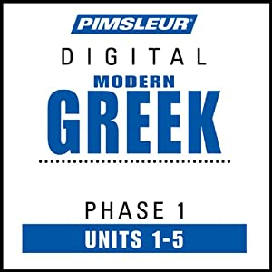 Greek (Modern) Phase 1, Unit 01-05: Learn to Speak and Understand Modern Greek with Pimsleur Language Programs | [Pimsleur]