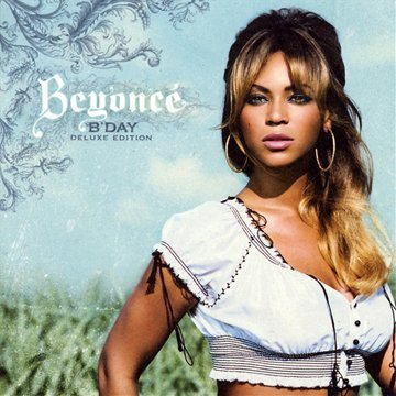 Beyonce - B Day Deluxe Edition - Zortam Music