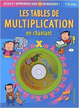 fr les tables de multiplication en chantant 1cd audio chantecler livres