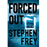 Forced Out: A Novel ~ Stephen W. Frey