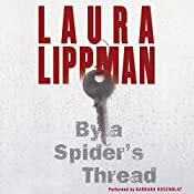 By a Spider's Thread: A Tess Monaghan Novel | Laura Lippman