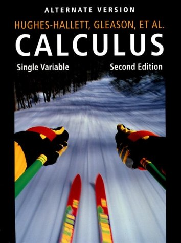 Calculus : Single Variable, 2nd Edition, Alternate Version