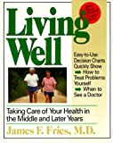 Living Well: Taking Care of Your Health in the Middle and Later Years