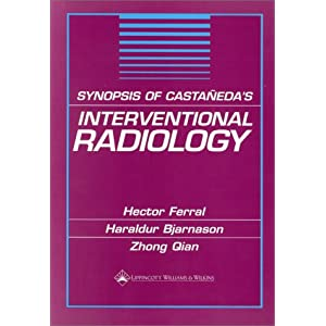 Synopsis of Castaqeda's Interventional Radiology