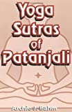 Yoga Sutras of Patanjali (0875730248) by Bahm, Archie J.