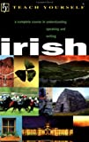 Teach Yourself Irish: Complete Course (Cassette and Book) (English and Irish Edition) (065802129X) by O'Se, Diarmuid