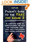 The Parent's Guide to the Taas for Grade 3: A Complete Guide to Understanding the Test and Preparing Your Child for a Successful Test Taking Experience