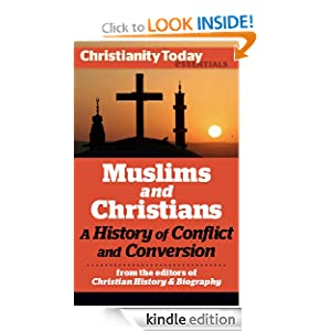 Muslims and Christians: A History of Conflict and Conversion