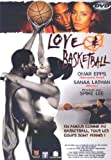echange, troc Love & Basketball