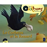 Le corbeau et le renard (1CD audio)