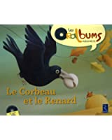 Le corbeau et le renard (1CD audio)