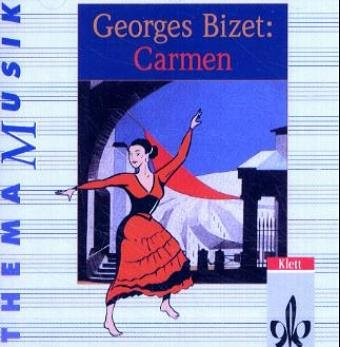 Thema Musik: Georges Bizet: Carmen, 1 Audio-CD