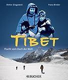 echange, troc Dieter Glogowski - Flucht aus Tibet