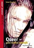 Queer - ganz normal verrückt - Simon Rh. Beck