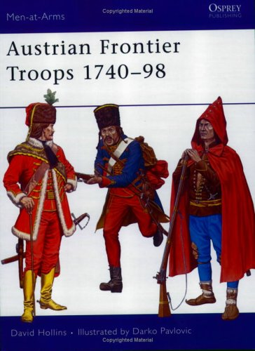 Austrian Frontier Troops 1740-98 (Men-at-Arms)