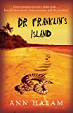 Ann Halam Dr Franklin's Island