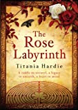 Titania Hardie The Rose Labyrinth
