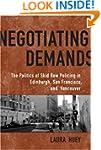 Negotiating Demands: Politics of Skid...