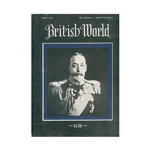 British World magazine, March 1936, Vol. 2 No. 3, Crane, T. J. L. (editor)
