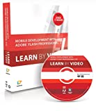 Video2brain Mobile Development with Adobe Flash Professional CS5.5 and Flash Builder 4.5: Learn by Video