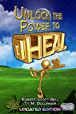 img - for Unlock the Power to Heal book / textbook / text book