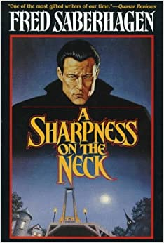 A Sharpness on the Neck (The Dracula series)