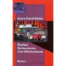 Foxfire: Die Geschichte einer Mädchenbande