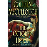 The October Horse : A Novel of Caesar and Cleopatra ~ Colleen McCullough