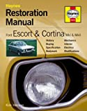 img - for Ford Escort and Cortina Mk I and Mk II: Restoration Manual (Restoration Manuals) by Kim Henson (2003-06-09) book / textbook / text book