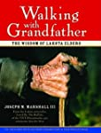 Walking with Grandfather: The Wisdom...