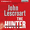 The Hunter (       UNABRIDGED) by John Lescroart Narrated by Eric Dawe