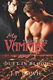 img - for My Vampire and I Vol 2: Duet in Blood book / textbook / text book