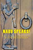 Nabu Speaks!: The Autobiography of an Alien Messenger