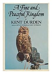 A Fine and Peaceful Kingdom