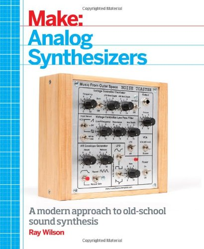 Make: Analog Synthesizers by Maker Media, Inc