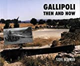 Gallipoli Then and Now