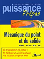 Mécanique du point et du solide MPSI, PCSI, MP, PC