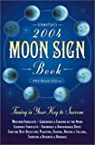 img - for 2004 Moon Sign Book: Timing is Your Key to Success (Annuals - Moon Sign Book) book / textbook / text book