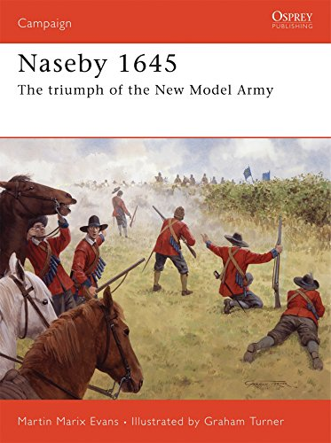 Naseby 1645: The triumph of the New Model Army (Campaign)