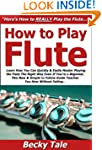How to Play Flute: Learn How You Can...
